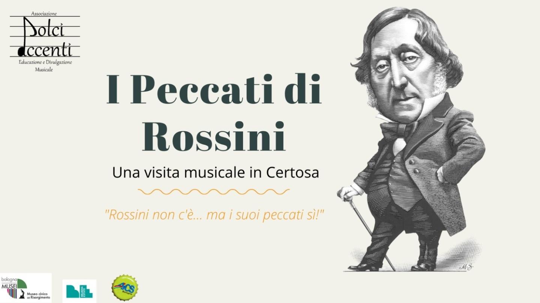 I Peccati di Rossini: una visita musicale in Certosa