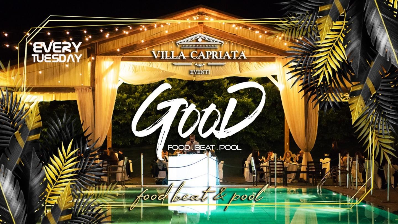 Il Martedì di Villa Capriata - Good - Food Beat & Pool
