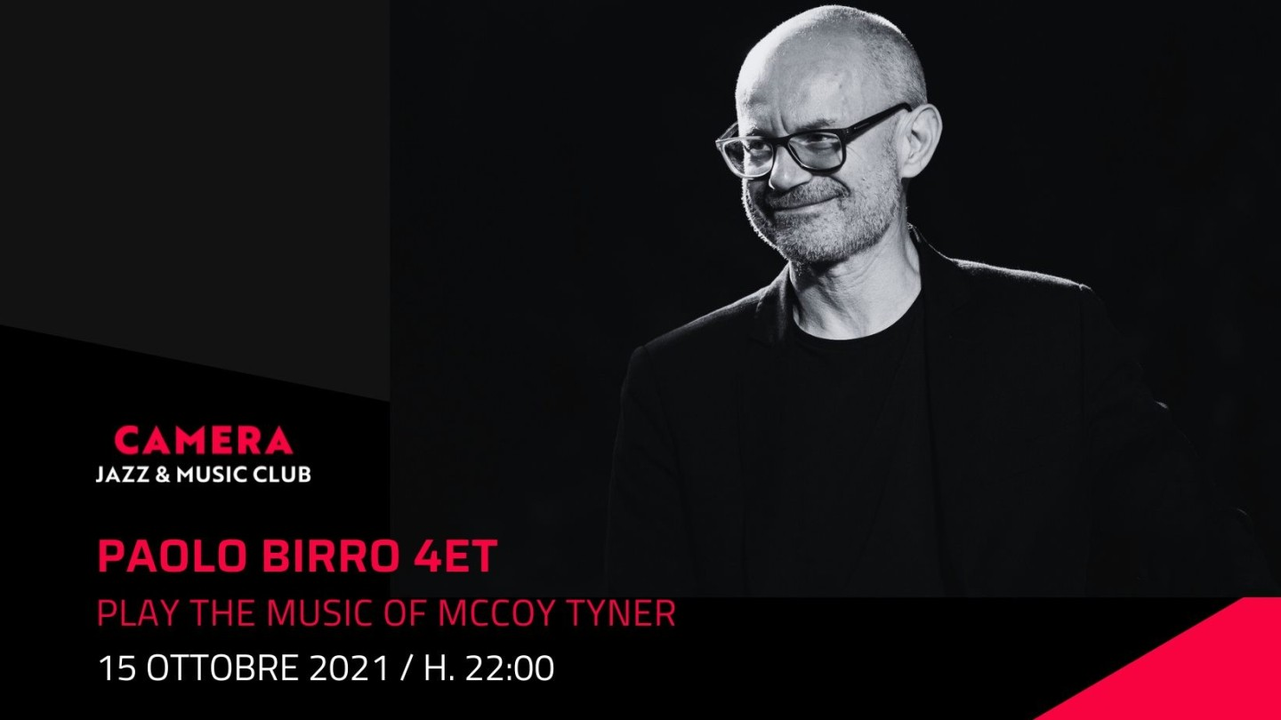 """Paolo Birro 4ET """"Play the music of McCoy Tyner"""""""