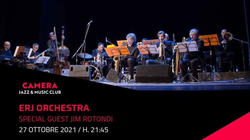 "Erj Orchestra ""special guest Jim Rotondi"""