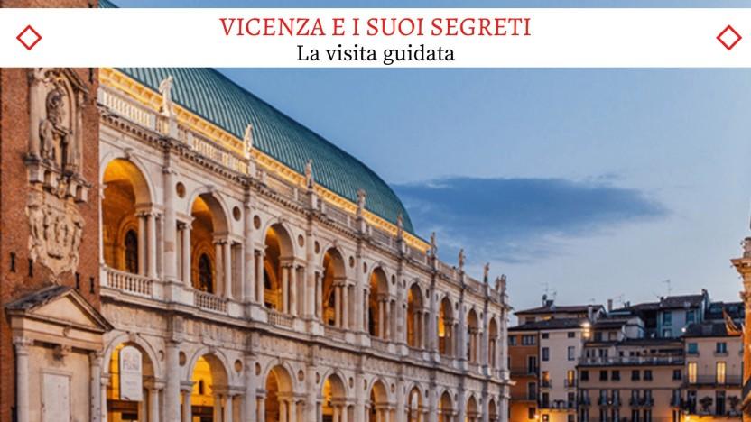 Vicenza e i suoi Segreti - Il Nuovissimo Walking Tour